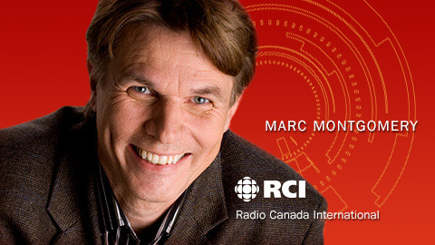 Marc Montgomery, Host - Radio Canada International